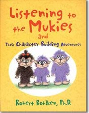 12 book.Mukies e1334339956555 Books for Kids About Character Building
